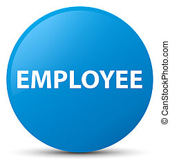 Employee cyan blue round button