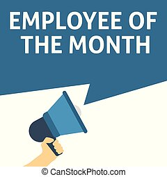 EMPLOYEE OF THE MONTH Announcement. Hand Holding Megaphone With Speech Bubble