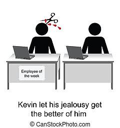 Employee of the week - Kevin let his jealousy show at work...
