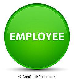 Employee special green round button