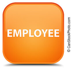 Employee special orange square button