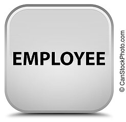 Employee special white square button