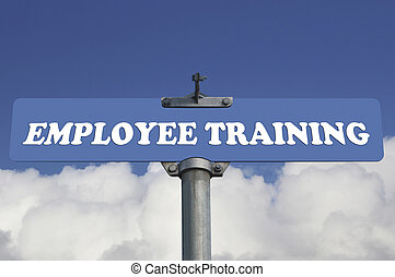 Employee training road sign