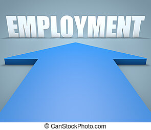 Employment - 3d render concept of blue arrow pointing to text.
