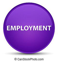 Employment special purple round button