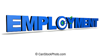 Employment concept with blue sign, target and two arrows on green centre.