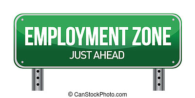 Employment Zone Green Road Sign In illustration design