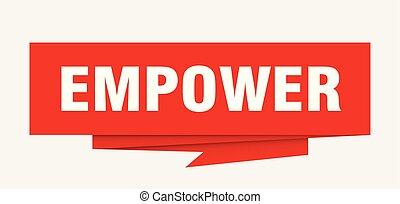 empower sign. empower paper origami speech bubble. empower...