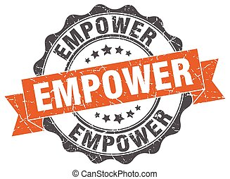 empower stamp. sign. seal