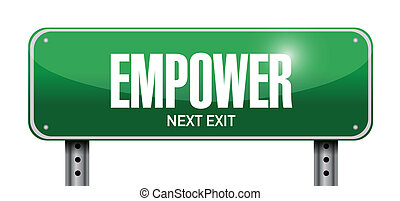 empower street sign illustration design over a white...