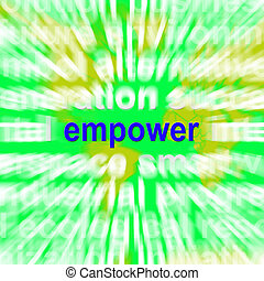Empower Word Cloud Means Encourage Empowerment - Empower...