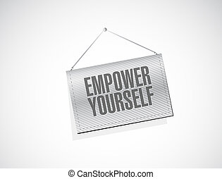 Empower yourself banner sign concept illustration design stock empower yourself hanging banner sign concept solutioingenieria Image collections