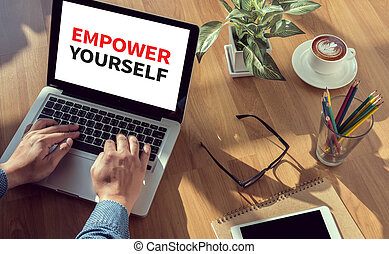 EMPOWER YOURSELF man hand on table Business, coffee, Split...