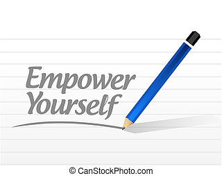 Empower Yourself message sign concept illustration design...