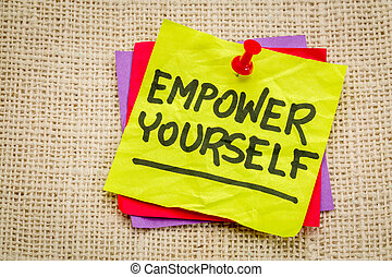empower yourself reminder note - empower yourself reminder -...