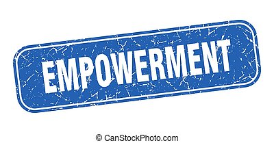 empowerment stamp. empowerment square grungy blue sign