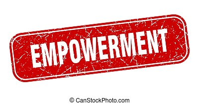 empowerment stamp. empowerment square grungy red sign