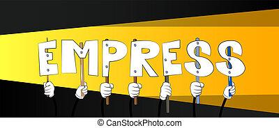 empress., 単語, 手を持つ