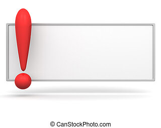 Empty board with exclamation mark. 3d