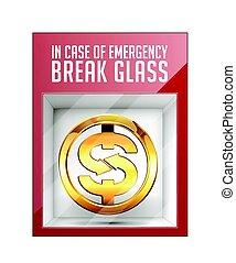 en caso de emergencia, interrupción, vidrio, -, muestra del dólar, concepto