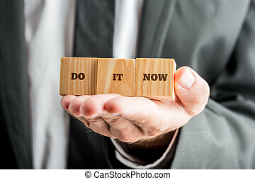 Encouraging message Do it now - Closeup of personal...
