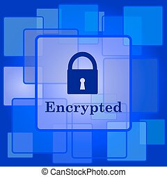 Encrypted icon. Internet button on abstract background.