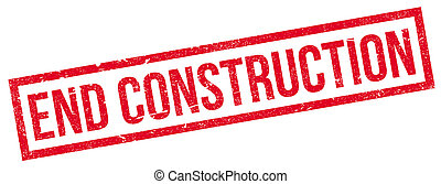 End Construction rubber stamp