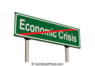 End Of Economic Crisis Green Road Sign Isolated
