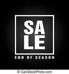 End of season sale poster design modern vector illustration. Black style background