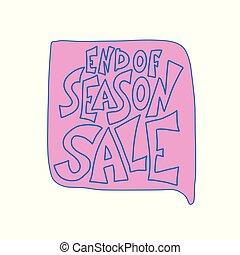 End of season sale vector concept quote.