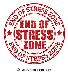End of stress zone grunge rubber stamp on white, vector illustration