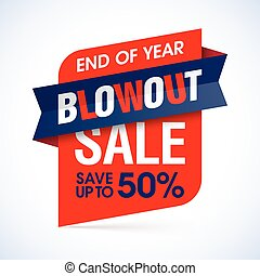 End of year blowout sale banner - vector banner template