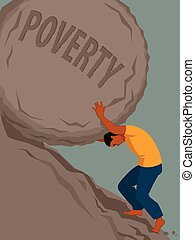 Endless struggle with poverty - Man pushing a rock with the...