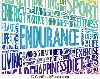 ENDURANCE word cloud collage, health concept background