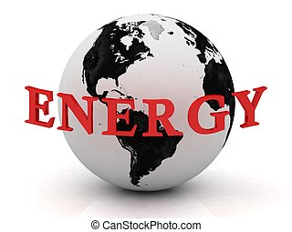 ENERGY abstraction inscription around earth