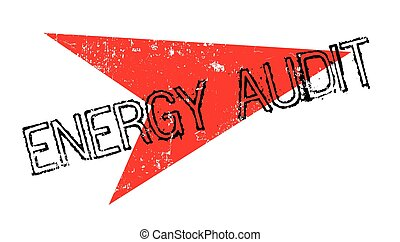 Energy Audit rubber stamp. Grunge design with dust...