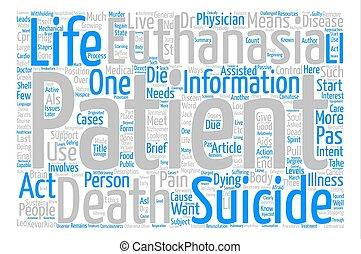 enfoques, a, cuidado, en, médico, suicidio asistido, texto, plano de fondo, palabra, nube, concepto