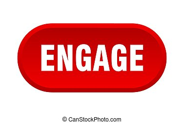 engage button. rounded sign on white background - engage ...