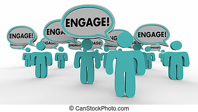 Engage Interact Involve Speech Bubble People 3d Illustration