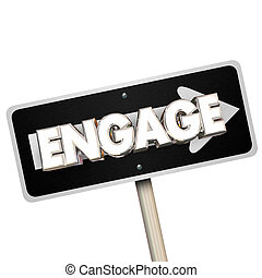 Engage One Way Arrow Road Street Sign Way Forward Word 3d Illustration