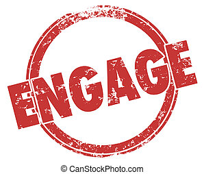 Engage Participate Get Involved Interact Stamp 3d ...
