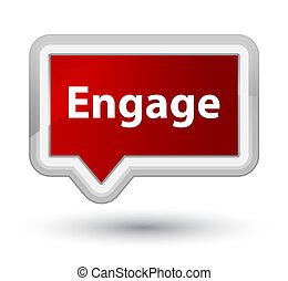 Engage prime red banner button
