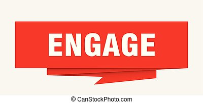engage sign. engage paper origami speech bubble. engage tag. engage banner