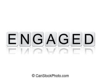 Engaged Concept Tiled Word Isolated on White