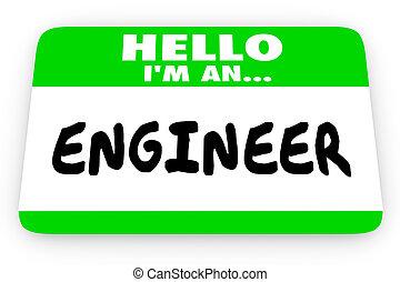 Engineer Job Career Hello Name Tag Sticker 3d Illustration