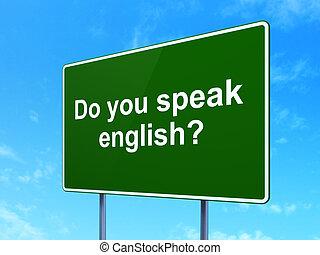 english?, étudier, signe, concept:, fond, vous, route, parler