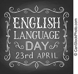 English Language day. Chalk vintage lettering on black board
