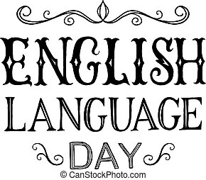 English Language day. Vintage lettering isolated on white
