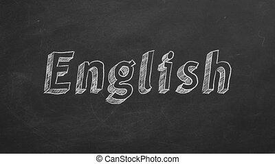 "Hand drawing ""English"" on blackboard. Stop motion animation."