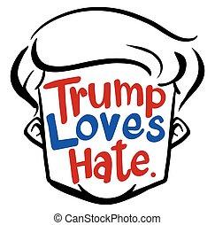 English phrase for trump loves hate illustration